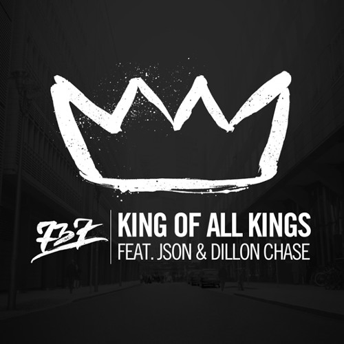 "737 ""King of All Kings"" ft. Json, Dillon Chase"
