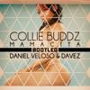 Collie Buddz - Mamacita (Daniel Veloso & Davez Bootleg)