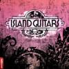 Island Guitars Demo 2