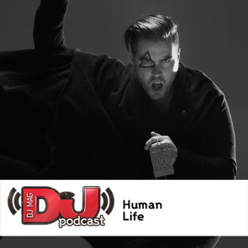 DJ Weekly Podcast: Human Life
