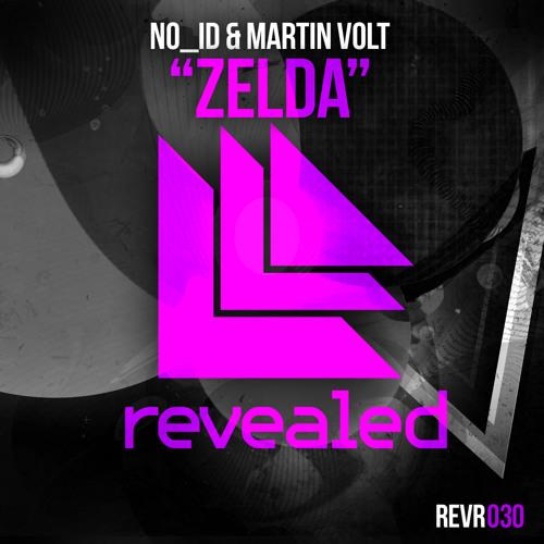 NO_ID & Martin Volt - Zelda (Original Mix)