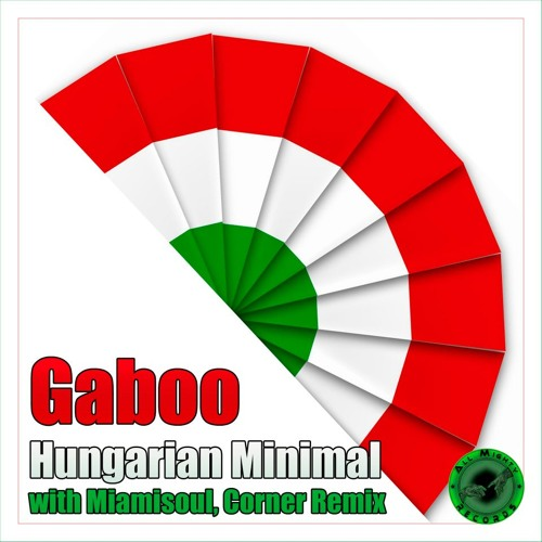 Gaboo -  Hungarian Minimal (Original Mix) All Mighty Records