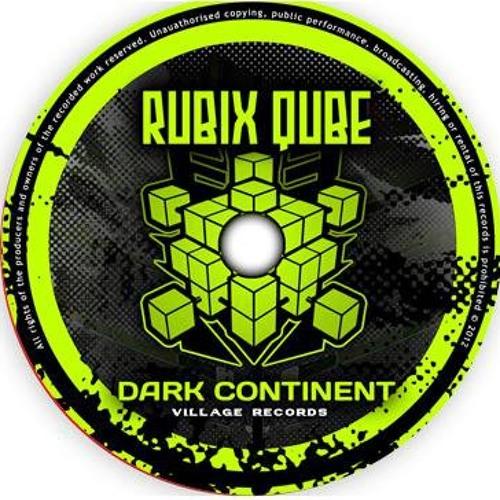 Rubix Qube - Dark Continent Album MEGAMIX 5000 (free download)