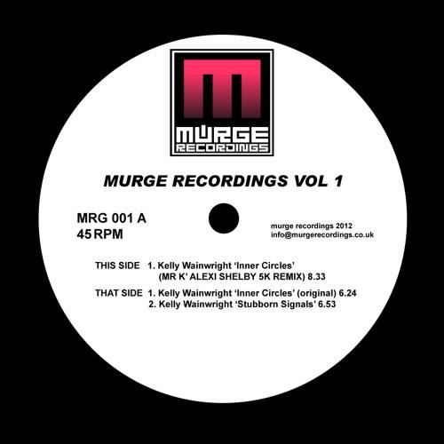 Kelly Wainwright - Stubborn Signal's - Murge Recordings 001