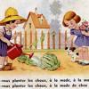 Savez-vous planter les choux - Pre-K/MS