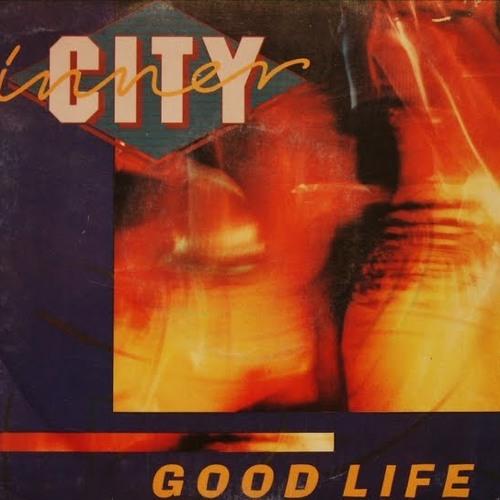 INNER CITY - GOOD LIFE  (IVAN GOMEZ PRIVATE MASH) SC CUT