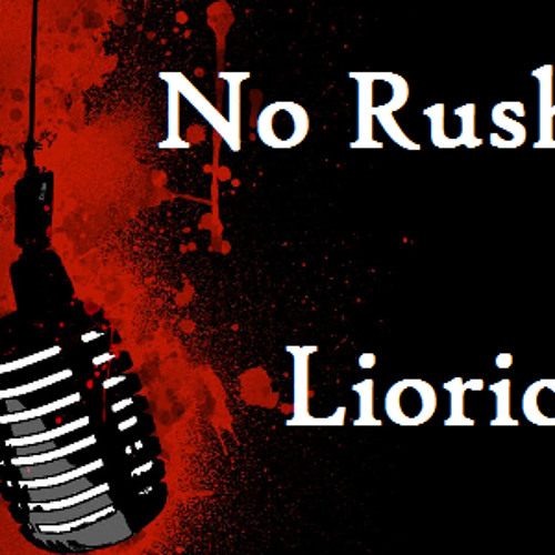 No Rush - Lioric - Free Download