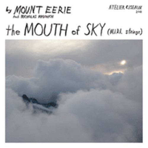 MOUNT EERIE - The Mouth of Sky (MIDI strings)