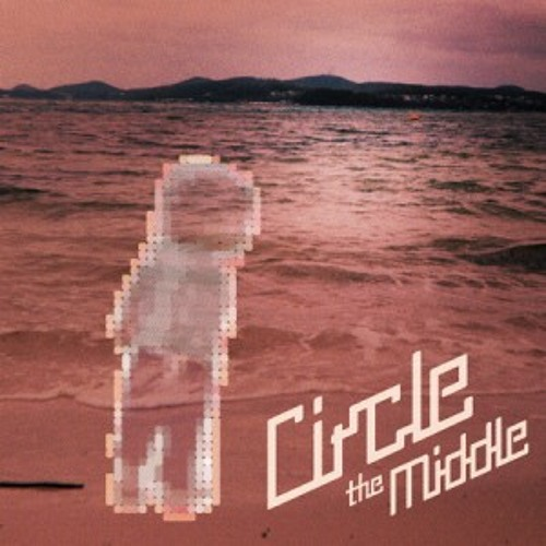 Circle - The Middle