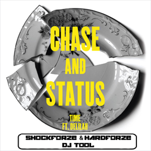 [FREE DOWNLOAD] Time (SHOCK:FORCE & Hardforze DJ Tool) - Chase & Status Feat. Delilah