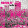 Morning Spy - Voices And Vigils