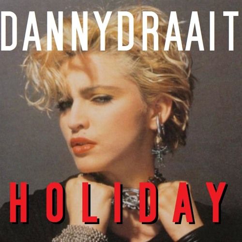Vacances Françaises (dannydraait holiday) - Dimitri from Paris & Madonna