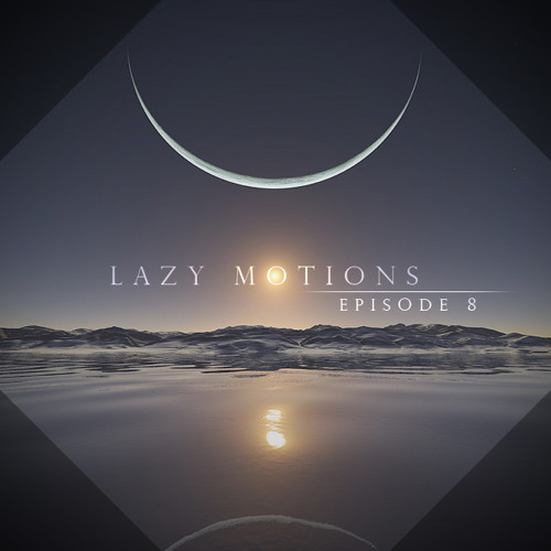 Kas DJ pres. Lazy Motions (E8)