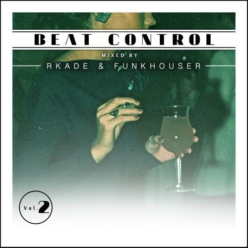 Beat Control Vol. II (With RKADE)