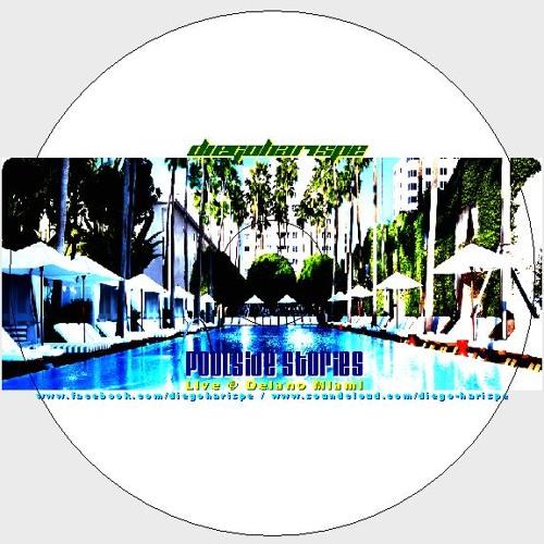 Diego Harispe Poolside Stories (Live @ Delano Miami)
