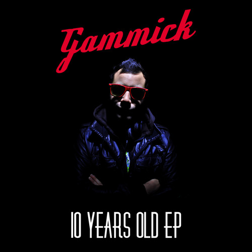 Gammick 10 years Old  ep out NOW  Blue gypsy 008