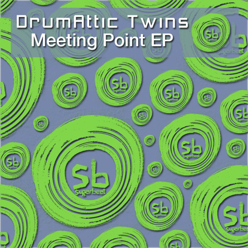 Meeting Point Ep - Drumattic Twins Preview Clips