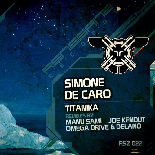 Simone De Caro - Titanika (Original Mix)