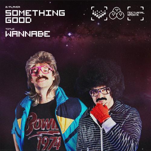 Something Good - Wannabe (Original Mix)