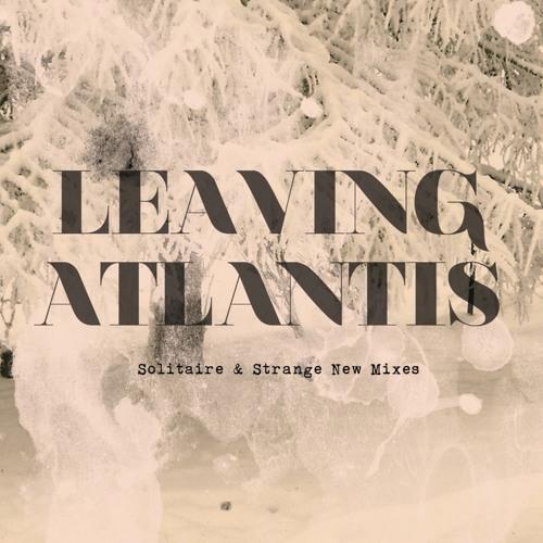 Leaving Atlantis - Paradise [Diesler Remix]