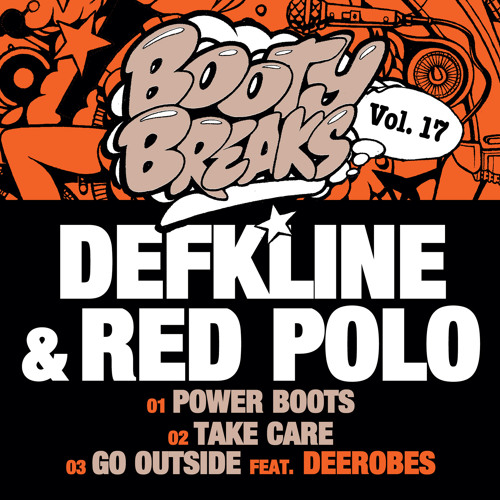 Defkline & Red Polo - Booty Breaks Vol 17 - Take Care (Out On Juno 19th March)