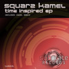 Squarz Kamel - Time Inspired E.P (Promo Mix)  04/04/2012 in all stores!!