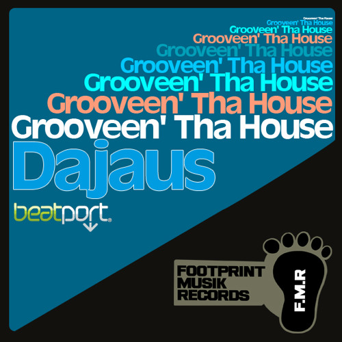 Dajaus - Grooven' Tha House LOFI Preview (Footprint Musik Records)
