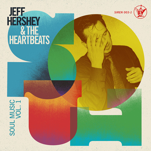 Jeff Hershey & the Heartbeats - Don't Come Around