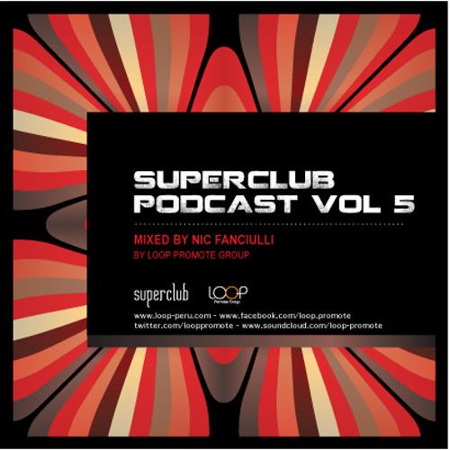 SUPERCLUB PODCAST VOL.5 by NIC FANCIULLI