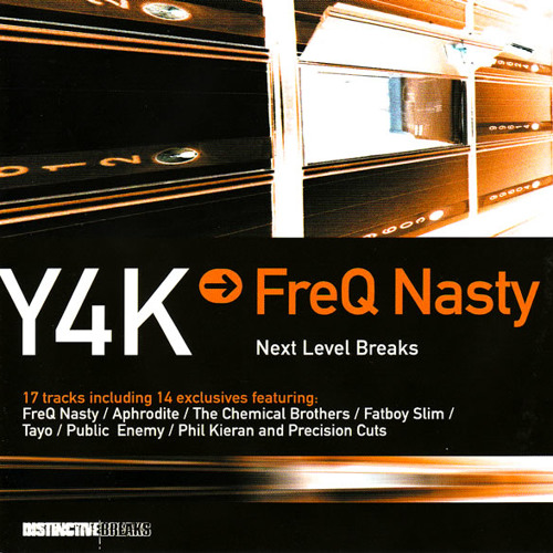 FreQ Nasty - Y4K → Next Level Breaks [2002]