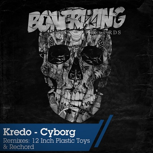 Kredo - Cyborg (Original Mix)