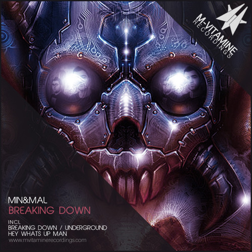 Min&Mal - Breaking Down (Original Mix) [M-Vitamine Recordings]