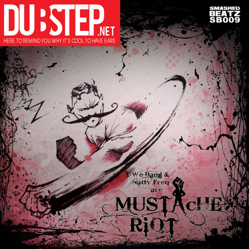 We Are Mustache Riot by Mustache Riot