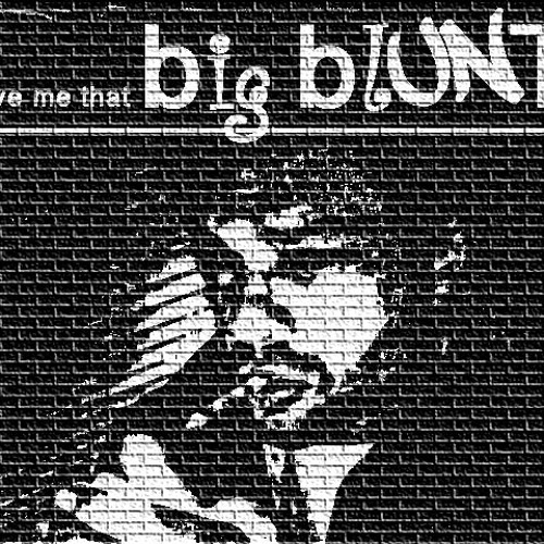 "B-Zy Brain - ""Give me that big blunt"" (instrumental)"