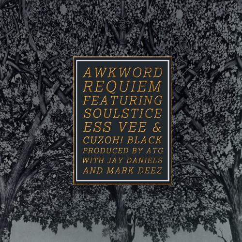 Requiem ft. SoulStice, Ess Vee & CuzOH! Black [prod. by ATG]