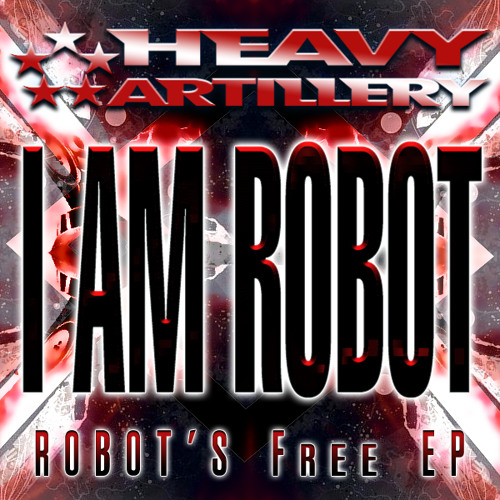 I Am The Robot by I AM ROBOT