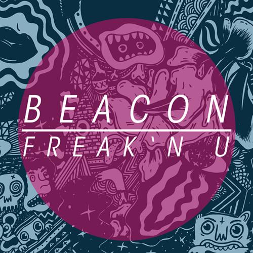 Beacon - freakin' u