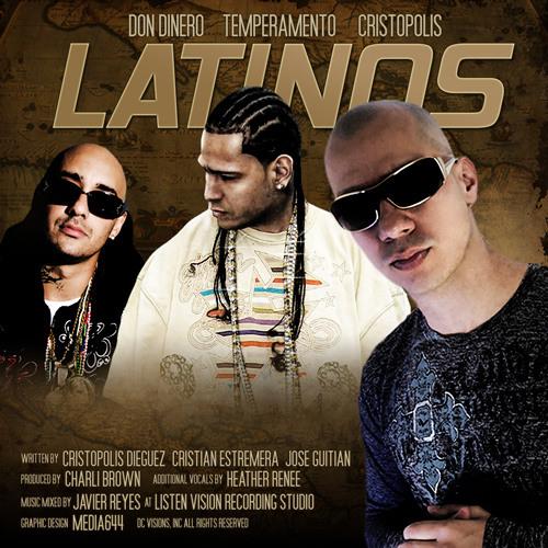 Latinos ft. Temperamento & Don Dinero