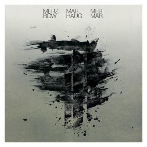 Merzbow Marhaug: Mer Mar [LP excerpt]