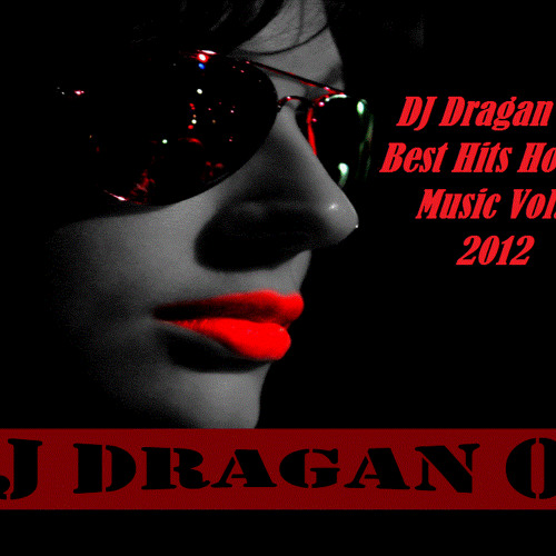 Dj dragan o1 best hits house music vol 1 2012 by dj for House music greatest hits