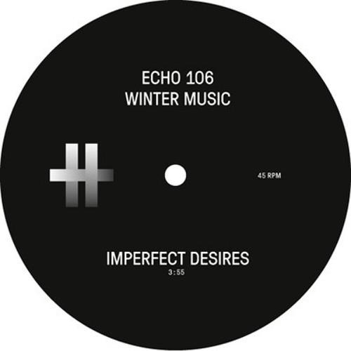Echo 106 - Imperfect Desires