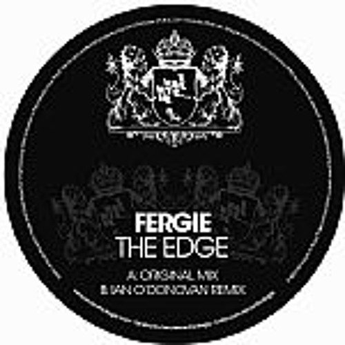 Fergie - The Edge (Ian O'Donovan Remix) [Excentric Muzik] low qual preview