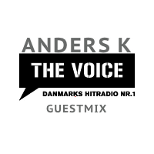 ANDERS K Guestmix @ The Voice In The Mix - March 2012