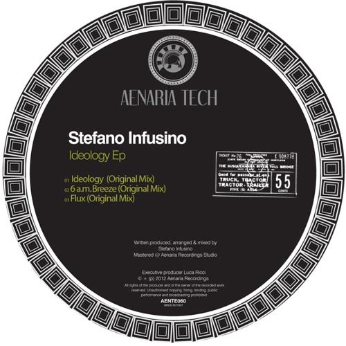 Stefano Infusino IDEOLOGY EP [Aenaria Recordings]