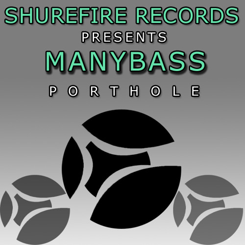 Porthole - *** OUT NOW ON JUNO! *** ShureFire Records