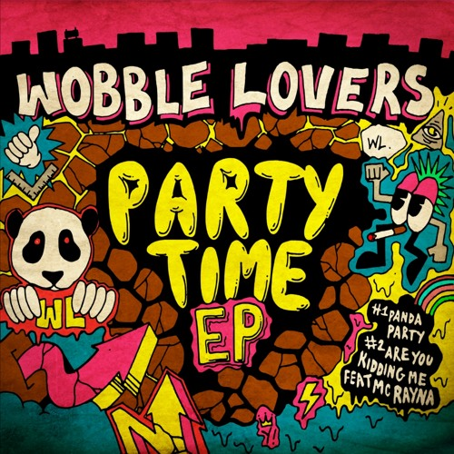 Wobble Lovers feat. Mc Rayna - Are You Kidding Me?