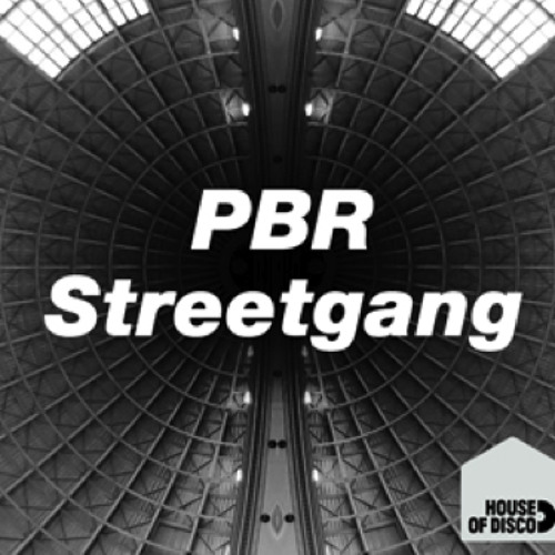 PBR Streetgang 'House of Disco' Guest mix