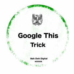 Google This - Trick Preview In Digital Stores From The 19/03/2012