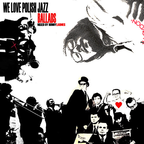 Bonny Larmes - We Love Polish Jazz Podcast 2: Ballads