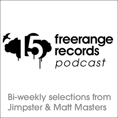 Freerange Podcast March 2012 - One Hour presented by Jimpster